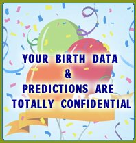 Birth Data & Predictions are confidentials